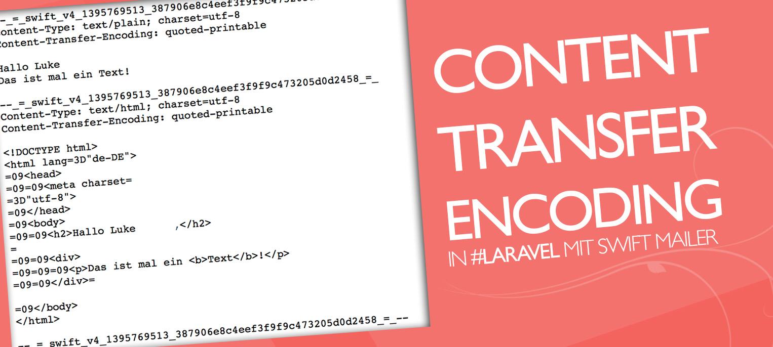 Laravel: Emails mit 8bit Content-Transfer-Encoding senden – Mac, iOS